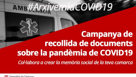 #ArxivemlaCovid19: Campanya per a la recollida de documents sobre la pandèmia de COVID19