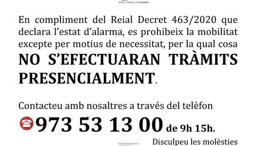 AVÍS: NO S'EFECTUARAN TRÀMITS PRESENCIALMENT.  Contacteu amb nosaltres a través del telèfon 973 53 13 00 de les 9 h fins a les 15 h.