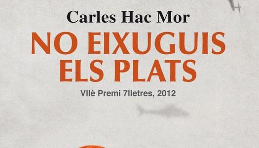 No eixuguis els plats. 7a edició, any 2012